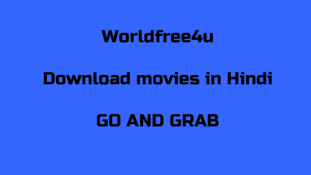 WorldFree4u free movies download