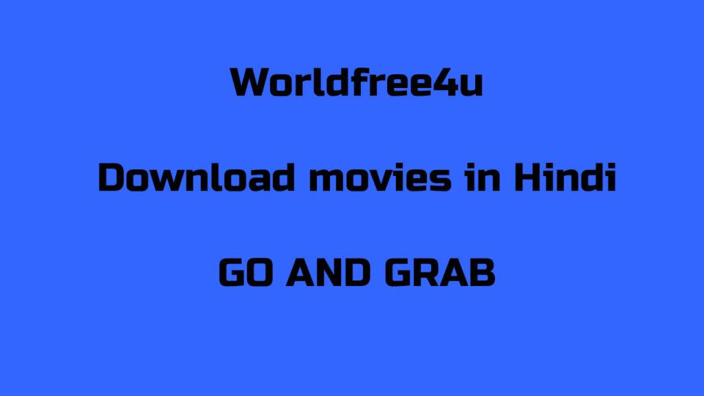 WorldFree4u free movies download