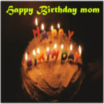 Happy birthday mom images pics photo pictures