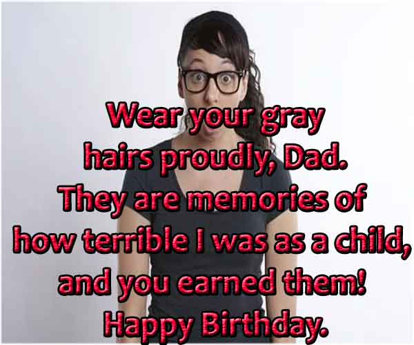 Funny Birthday Wishes For Dad From Daughter