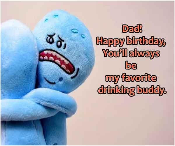 Funny Birthday Wishes For Dad From Son