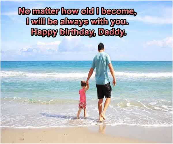 Happy Birthday wishes for daddy from daughter