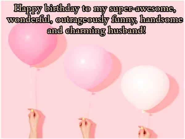 Happy Birthday Wishes to My Husband